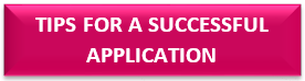 Tips for a successful application